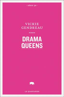 drama-queens-vickie-gendreau
