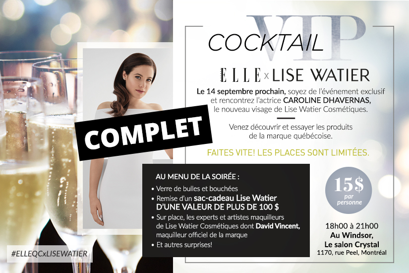 Cocktail VIP Lise Watier COMPLET