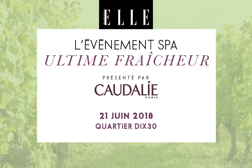 caudalie-presente-levenement-spa-ultime-fraicheur-2