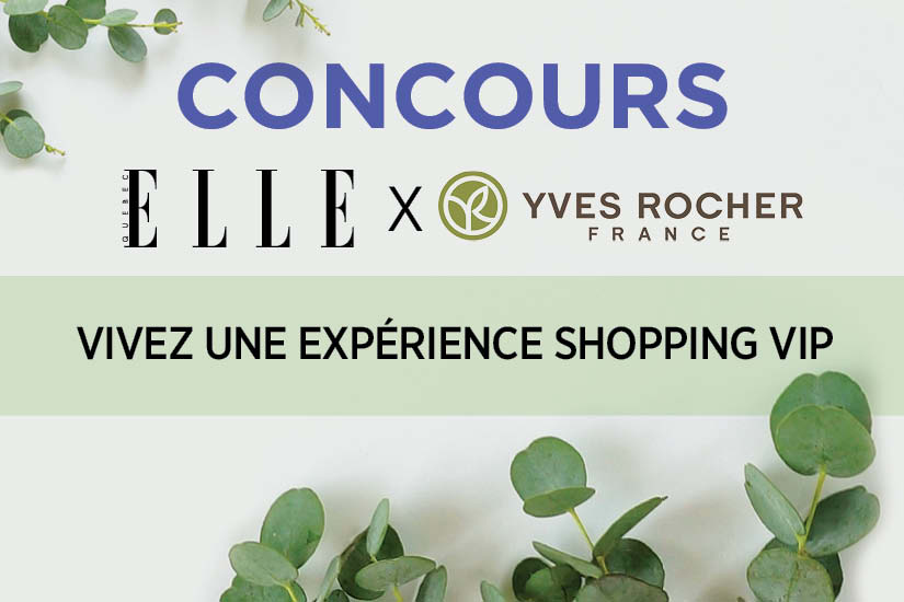 concours-evenement-shopping-vip-yves-rocher-x-elle-quebec-2