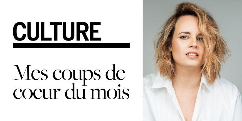 Coups de cœur culture LAURIE Dupont