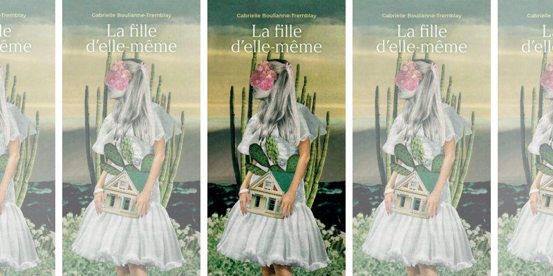 la-fille-delle-meme-gabrielle-boulianne-tremblay