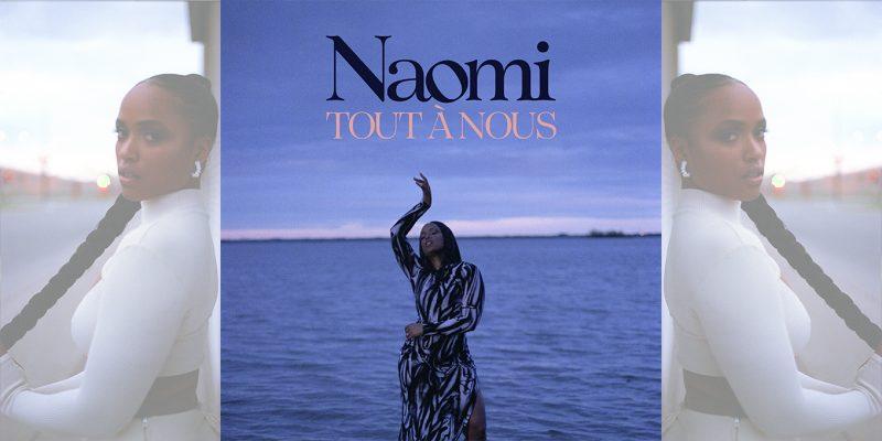 Naomi-tout-a-nous